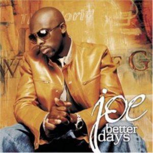 Joe - Better Days (Cover)