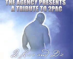 2Pac – The Agency Presents A Tribute To 2Pac 2 Live And Die (Cover)