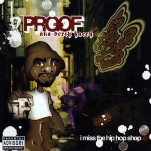 Proof – I Miss The Hip Hop Shop (Cover)