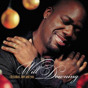 Will Downing – Christmas, Love And You (Cover)