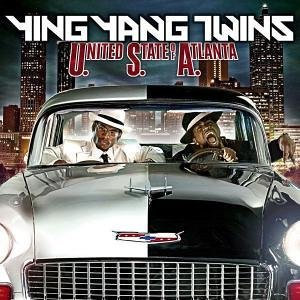 Ying Yang Twins – (U.S.A.) United State of Atlanta (Cover)