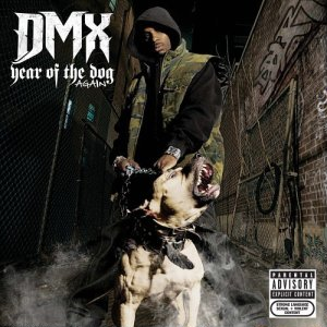 DMX – Year Of The Dog ... Again (Cover)