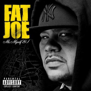 Fat Joe - Me Myself I (Cover)