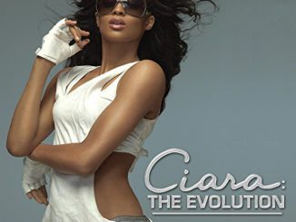 Ciara – The Evolution (Cover)