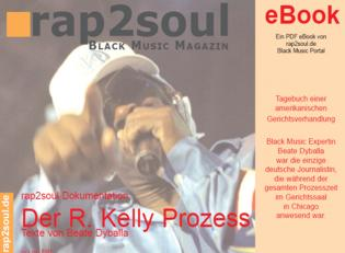 rap2soul - eBook #001 - Beate Dyballa: Der R. Kelly Prozess - 2008