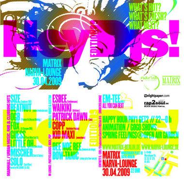 Hey DJs - Berlin 30. April 2009 - Matrix / Narva Lounge 22:00 Uhr