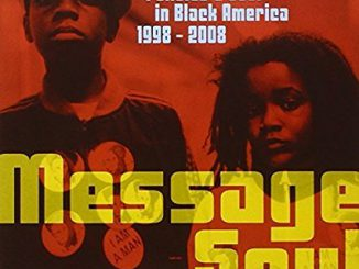 Various Artists – Message: Soul & Politics Soul in Black America 1998-2008 (Cover)