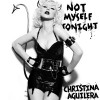 "Christina Aguilera Cover von ""Not Myself Tonight"" (Sony Music)"