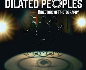 "Dilated Peoples – ""Directors Of Photography"" (Cover)"