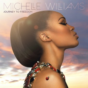 Michelle_Williams-Journey-To-Freedom-album-cover
