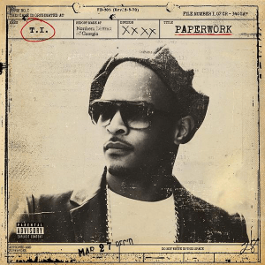 T.I. – Paperwork (Cover)