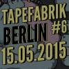 TAPEFABRIK #6