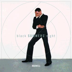 Maxwell - blackSUMMERSnight