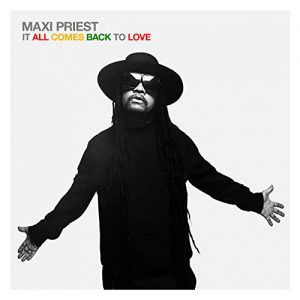 Maxi Priest - It All Comes Back To Love (Cover)