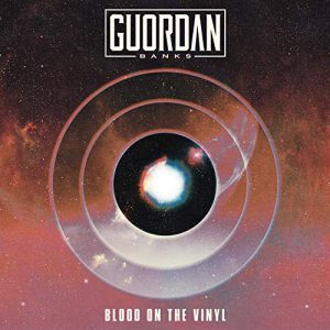 Guordan Banks - Blood On The Vinyl