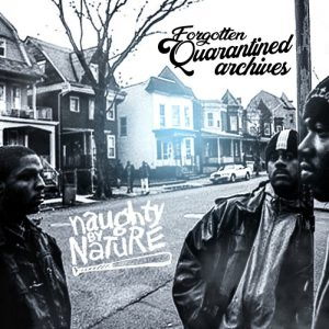 Naughty by Nature - Forgotten Quarantined Archives (Cover)