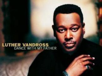 Luther Vandross – Dance With My Father (Cover)