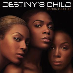 Destiny's Child - Destiny Fulfilled (Cover)