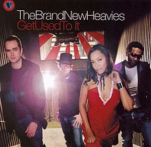 Brand New Heavies – Get Used To It (Cover)