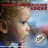 Various Artists – Deutschlands vergessene Kinder (Cover)