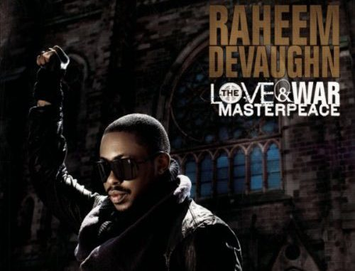 Raheem DeVaughn – The War & Love Masterpeace (Cover)