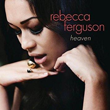 Rebecca Ferguson – Heaven (Cover)