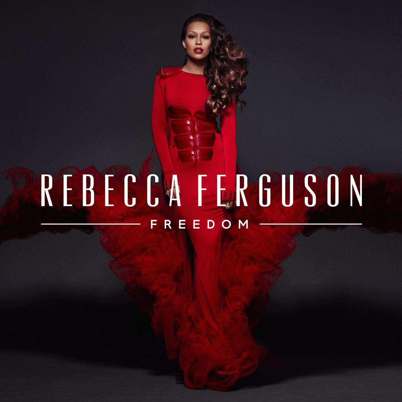 Rebecca Ferguson - Freedom (Cover)