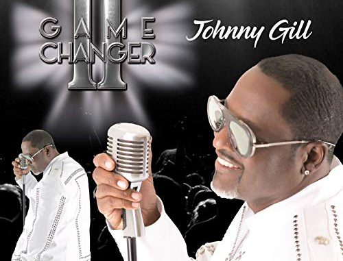 Johnny Gill - Game Changer II (Cover)