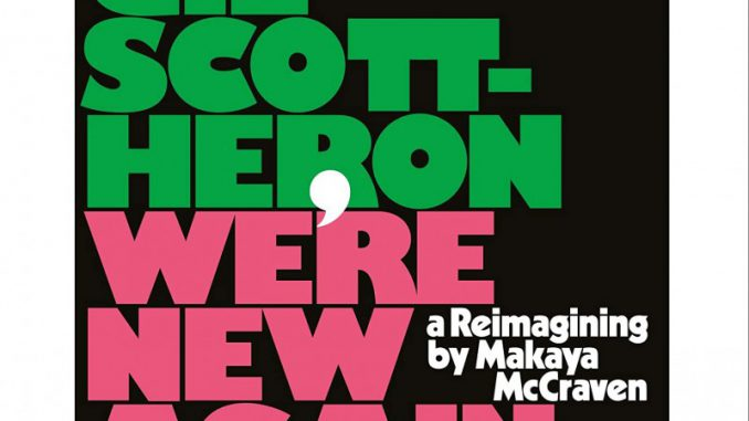 Gil Scott-Heron - We're New Again - A Reimagining by Makaya McCraven (Cover)